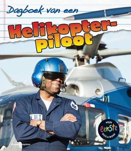 Dagboek van een helikopterpiloot