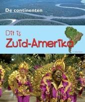 Dit is Zuid-Amerika
