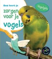Bea leert je zorgen voor je vogels : vogelgids