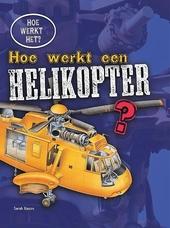 Hoe werkt een helikopter?