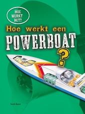 Hoe werkt een powerboat?
