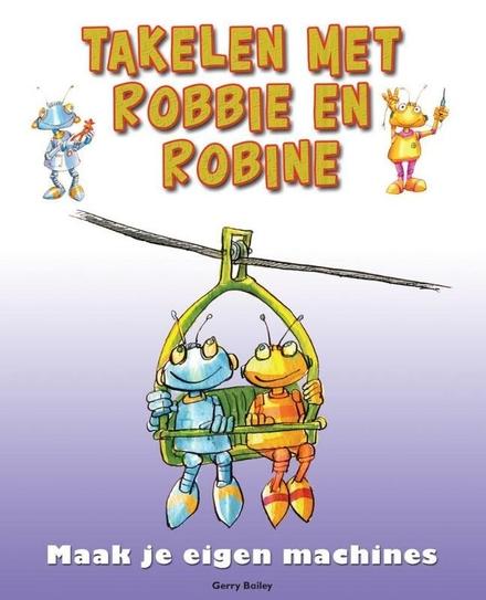 Takelen met Robbie en Robine
