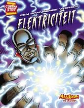 Elektriciteit : een spannende wereld