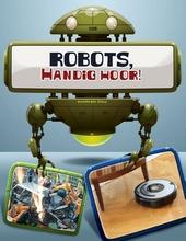 Robots, handig hoor!