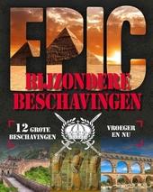 Bijzondere beschavingen : 12 grote beschavingen vroeger en nu