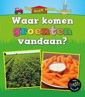 Waar komen groenten vandaan?
