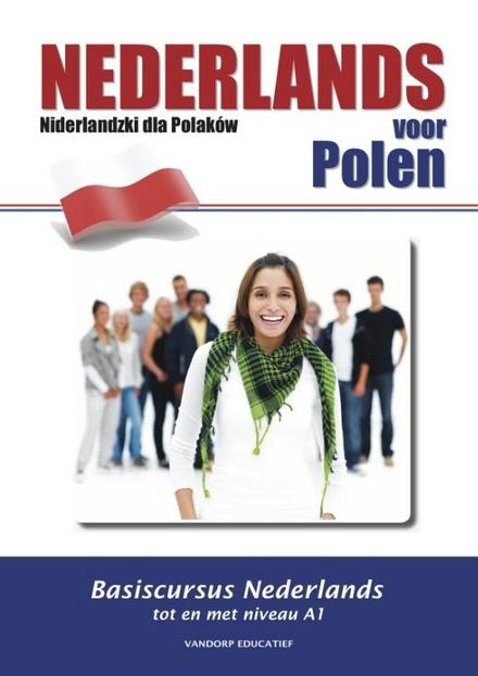 Nederlands voor Polen : beginnerscursus tot niveau A1