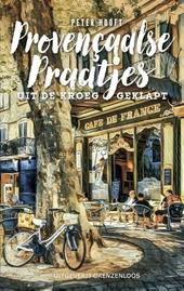 Provençaalse praatjes : uit de kroeg geklapt