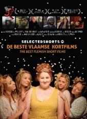 Selected shorts. 14, De beste Vlaamse kortfilms