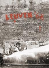 Leuven '68 : de studentenrevolte die het land deed daveren