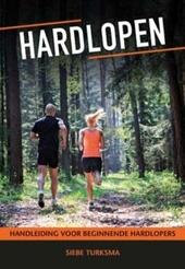 Hardlopen : handleiding voor beginnende hardlopers