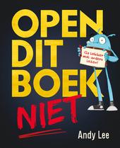 Open dit boek niet : ga lekker wat anders lezen!