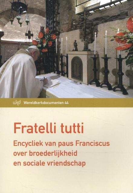 Fratelli tutti : over broederlijkheid en sociale vriendschap