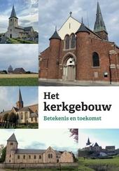 Het kerkgebouw : betekenis en toekomst