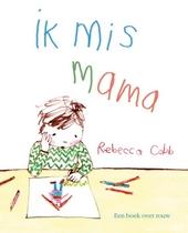 Ik mis mama