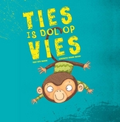 Ties is dol op vies