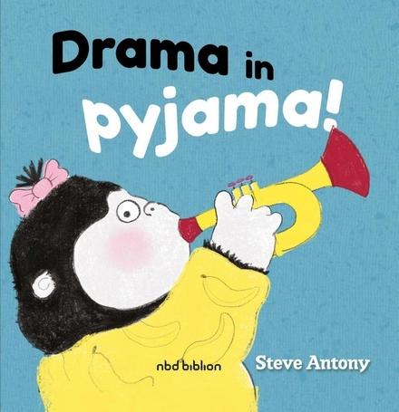 Drama in pyjama!