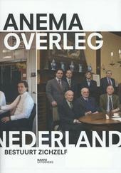 Overleg : Nederland bestuurt zichzelf