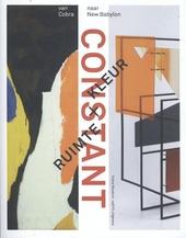 Constant : ruimte + kleur : van Cobra naar New Babylon