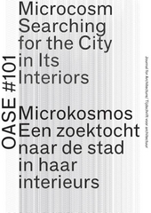 Microcosm : searching for the city in its interiors