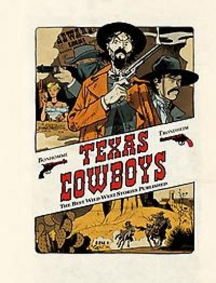 Texas cowboys : the best wild west stories published. [1]