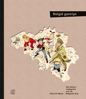 België gestript : het ultieme naslagwerk over de Belgische strip