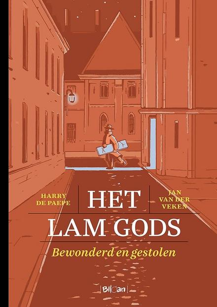 Het Lam Gods : bewonderd en gestolen