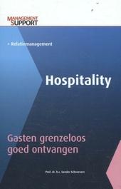 Hospitality : gasten grenzeloos goed ontvangen