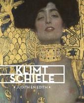 Klimt, Schiele : Judith en Edith