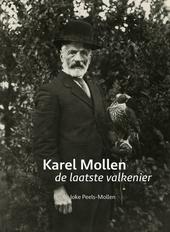 Karel Mollen : de laatste valkenier