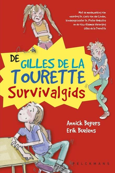 De Gilles de la Tourette survivalgids