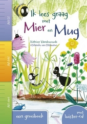Ik lees graag met Mier en Mug