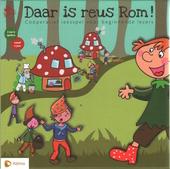 Daar is reus Rom!