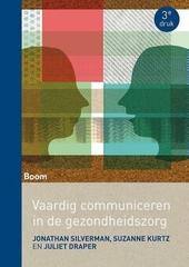 Vaardig communiceren in de gezondheidszorg : een evidence-based benadering