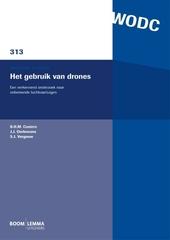 Het gebruik van drones : een verkennend onderzoek naar onbemande luchtvaartuigen