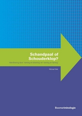 Schandpaal of schouderklop? : handhaving door 'naming en shaming' en 'naming en faming'