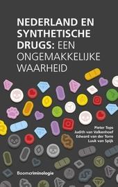 Nederland en synthetische drugs : een ongemakkelijke waarheid