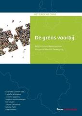 De grens voorbij : Belgische en Nederlandse drugsmarkten in beweging