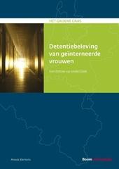 Detentiebeleving van geïnterneerde vrouwen : een follow-up onderzoek
