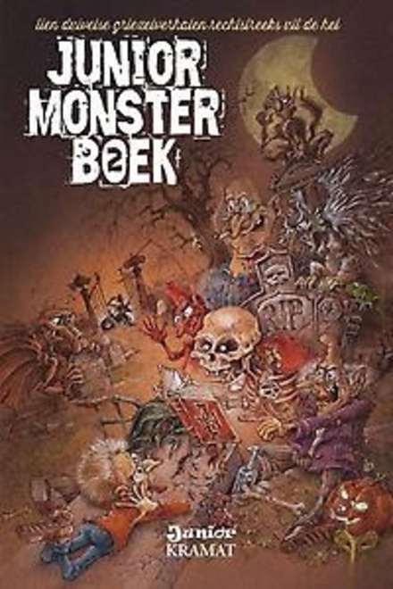 Junior monsterboek. 2, Tien duivelse griezelverhalen uit de hel