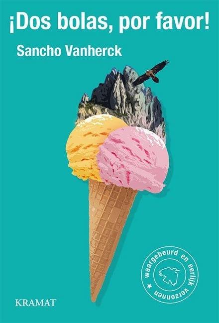 Dos bolas, por favor! : een Belgische ijsjesman in de Spaanse Pyreneeën