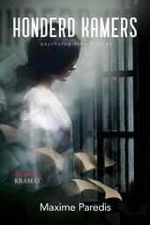 Honderd kamers : psychologische thriller