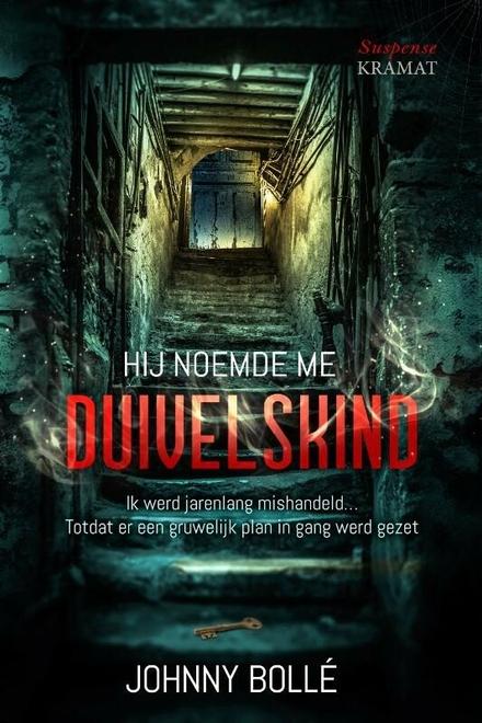 Hij noemde me duivelskind - Spannende thriller in het Antwerpse