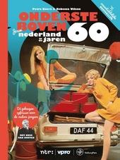 Ondersteboven : jouw Nederland in de jaren 60