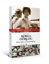 Koreaoorlog : bitter lijden en atoomdreiging, 1950-1953