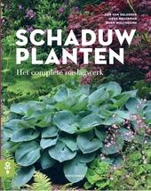 Schaduwplanten : het complete naslagwerk