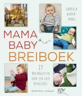Mama baby breiboek : 27 breiprojecten voor een goed buikgevoel