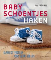 Babyschoentjes haken : klassieke modellen voor kleine voetjes