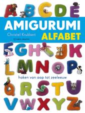 Amigurumi alfabet : haken van aap tot zeeleeuw
