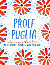 Proef Puglia : de eerlijke smaken van Zuid-Italie